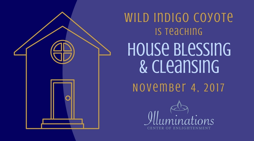 House Cleansing And Blessings Illuminations